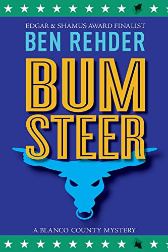 9781514721599: Bum Steer (Blanco County Mysteries) (Volume 9)