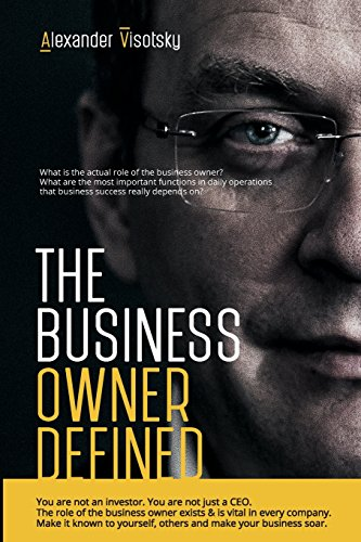 9781514723036: A Job Description for the Business Owner: How to Do Your Job and Have an Expanding Company