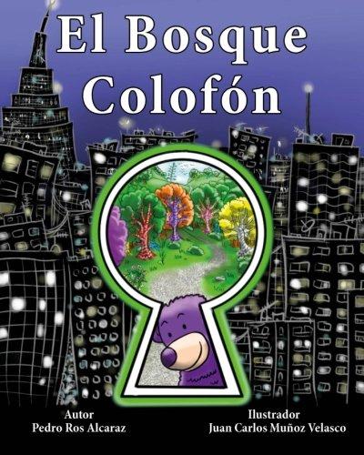 9781514727348: El Bosque Colofón (Spanish Edition)
