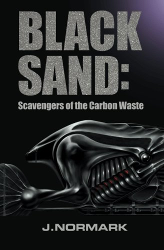 9781514728291: Black Sand: Scavengers of the Carbon Waste