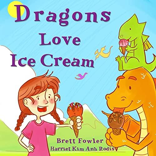 9781514728970: Dragons Love Ice Cream