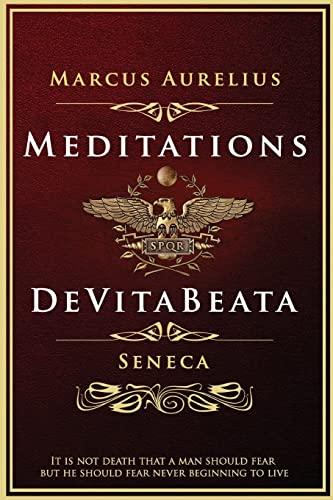 9781514732199: Meditations and De Vita Beata