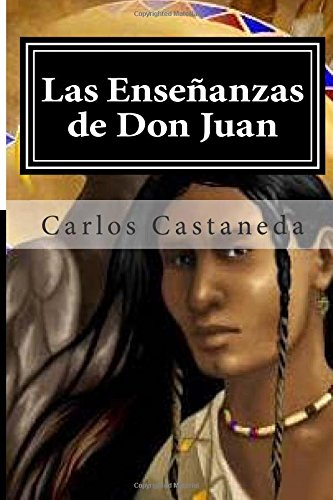 9781514733134: Las Ensenanzas de Don Juan (Spanish Edition)