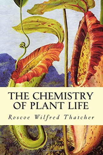 9781514733509: The Chemistry of Plant Life