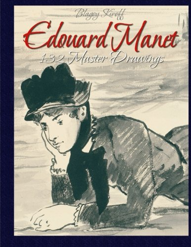 9781514733752: Edouard Manet:132 Master Drawings
