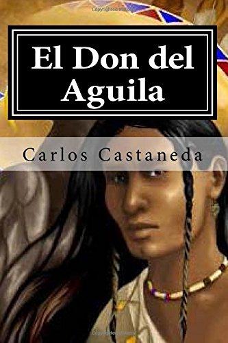 9781514735497: El Don del Aguila