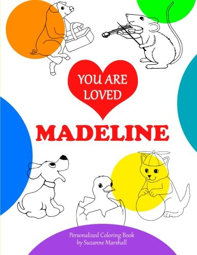 9781514735558: You Are Loved, Madeline: Coloring Book & Personalized Book (Coloring Book with Words of Encouragement)