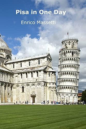 9781514735770: Pisa in One Day (Italian Cities) (Volume 4)