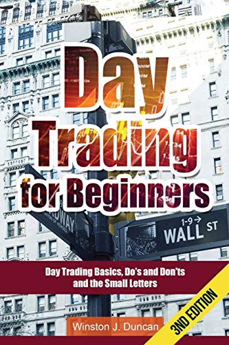 Day Trading: Day Trading for Beginners - Options Trading and Stock Trading Explained: Day Trading ...