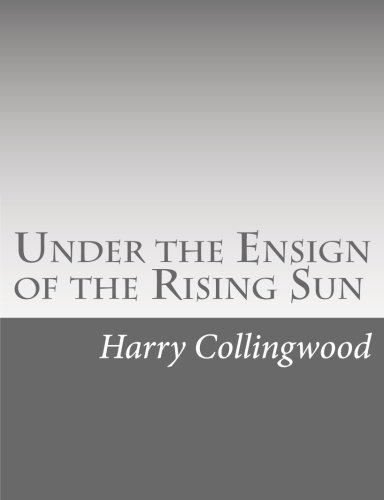 9781514736647: Under the Ensign of the Rising Sun