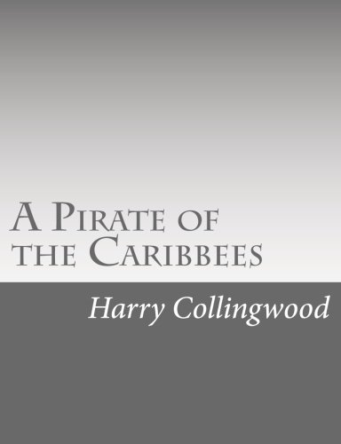9781514736920: A Pirate of the Caribbees