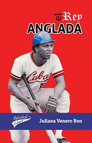 9781514738054: El Rey Anglada (Spanish Edition)