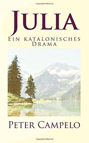 9781514738320: Julia: Ein katalonisches Drama