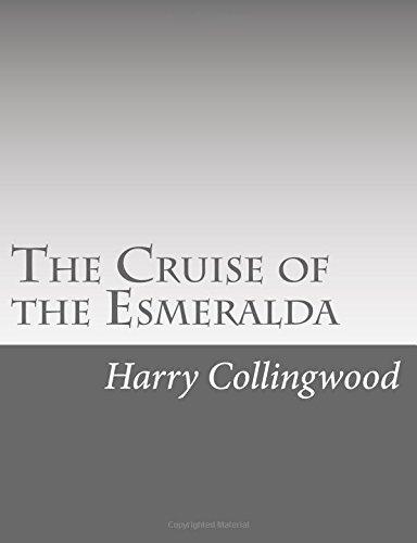 9781514738429: The Cruise of the Esmeralda