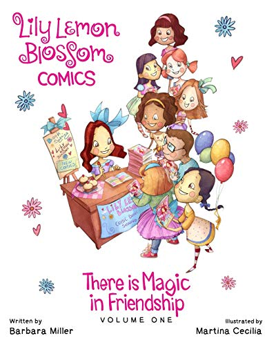 9781514739631: Lily Lemon Blossom Comics There is Magic in Friendship (Volume 1)