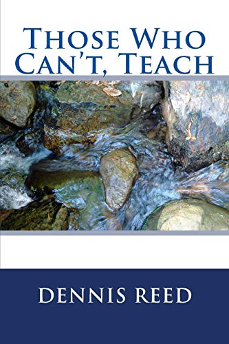 9781514740217: Those Who Can't, Teach