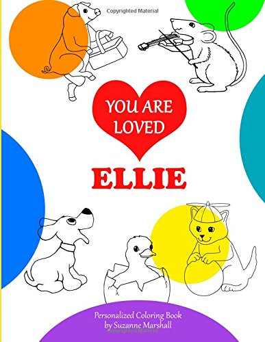 9781514740613: You Are Loved, Ellie: Coloring Book & Personalized Book (Coloring Book with Words of Encouragement)