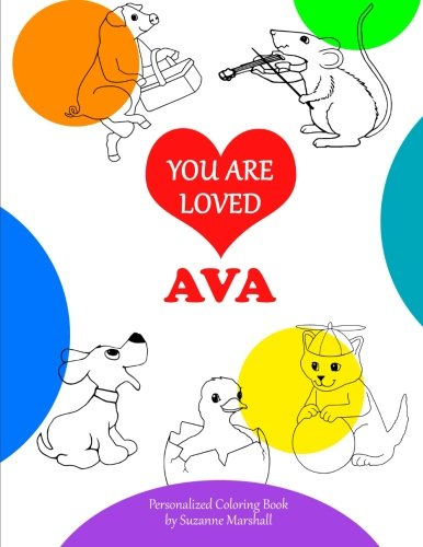 9781514740835: You Are Loved, Ava: Coloring Book & Personalized Book (Coloring Book with Words of Encouragement)