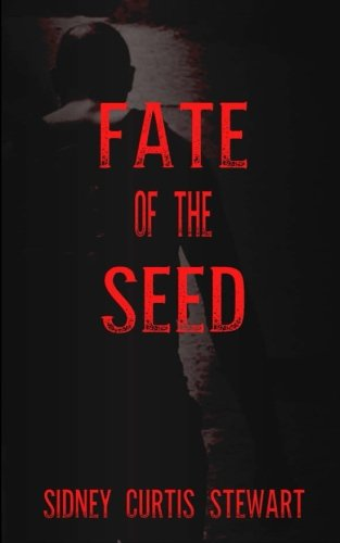 9781514741085: Fate of the Seed
