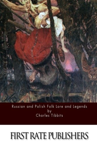 9781514741566: Russian and Polish Folk Lore and Legends