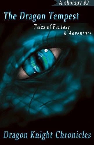 9781514742969: The Dragon Tempest: Tales of Fantasy & Adventure (DKC Anthology) (Volume 2)