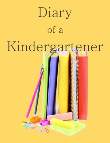 9781514743744: Diary of a Kindergartener: A Writing and Drawing Diary of Your Year
