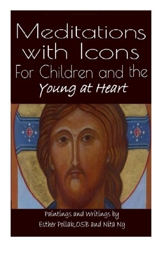 9781514744376: Meditations with Icons: For Children and the Young at Heart