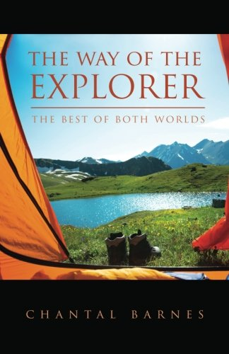 9781514745335: The Way of the Explorer: The Best of Both Worlds