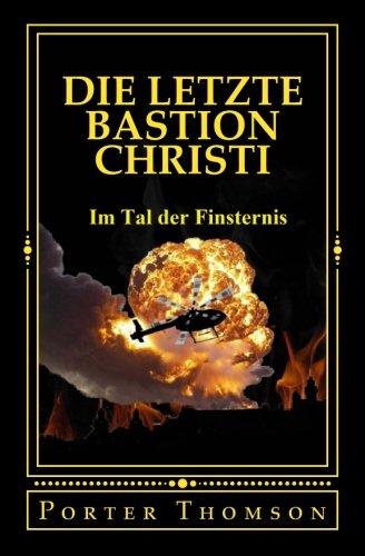9781514745588: Die Letzte Bastion Christi: Volume 1