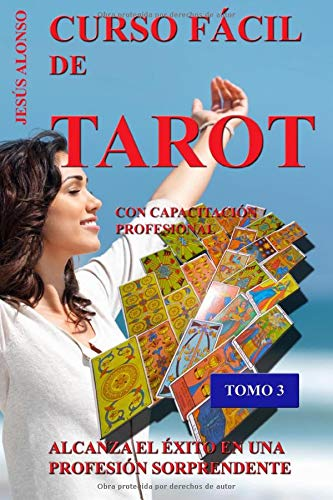 9781514747537: Curso Facil de Tarot - Tomo 3: Con Capacitación Profesional (Volume 3) (Spanish Edition)