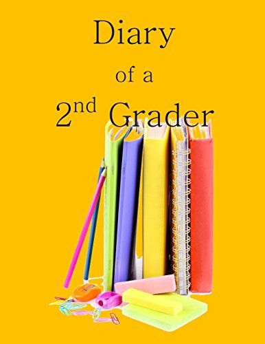 9781514748114: Diary of a 2nd Grader: A Writing and Drawing Diary for Your 2nd Grader