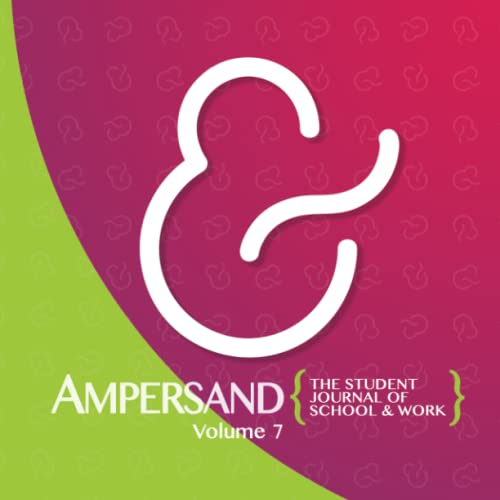 9781514749784: Ampersand: The Student Journal of School & Work: Volume Seven