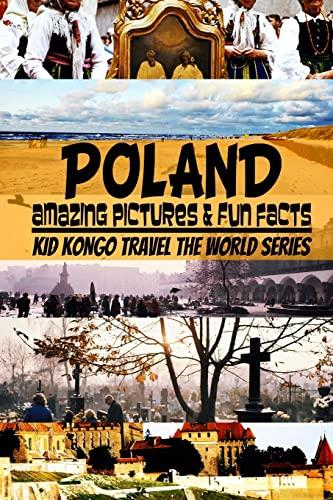 Poland (Travel The World Series) (Volume 7): Kid Kongo