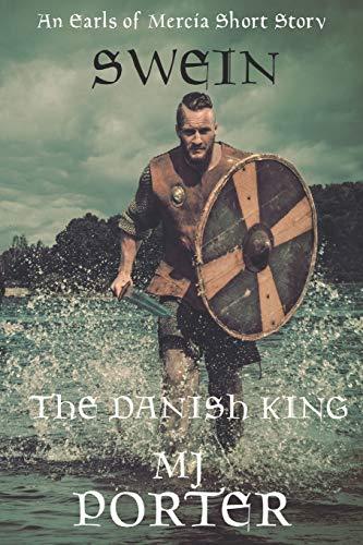 9781514751763: Swein: The Danish King (The Earls of Mercia) (Volume 6)
