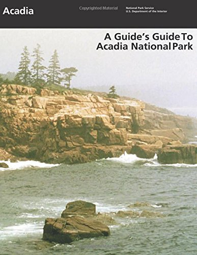 9781514752449: A Guide's Guide to Acadia National Park
