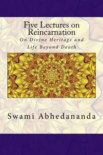 9781514754375: Five Lectures on Reincarnation: On Divine Heritage and Life Beyond Death