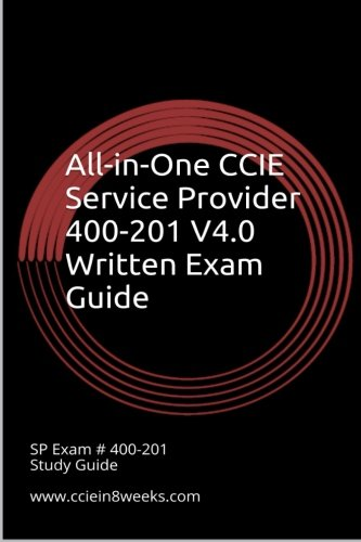 9781514754610: All-in-One CCIE Service Provider 400-201 V4.0 Written Exam Guide