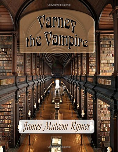9781514754665: Varney the Vampire: or, The Feast of Blood: Volume 1, 2 and 3 -Three Books