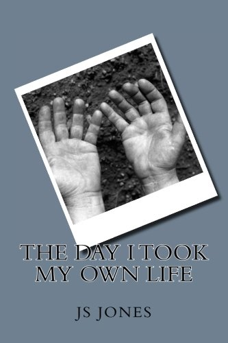 9781514754917: The Day I Took My Own Life
