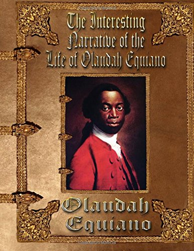9781514755075: The Interesting Narrative of the Life of Olaudah Equiano: or Gustavus Vassa, the African. Written by Himself