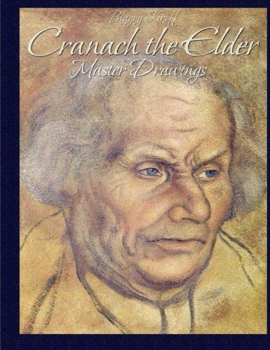 9781514756553: Cranach the Elder: Master Drawings