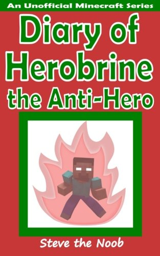 9781514756911: Diary of Herobrine the Anti-Hero