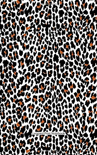 9781514757208: Leopard Print Notebook: College Ruled Writer's Notebook for School, the Office, or Home! (5 x 8 inches, 78 pages)