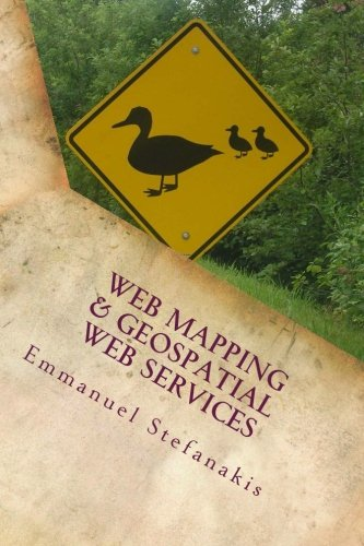 9781514757550: Web Mapping and Geospatial Web Services: An Introduction