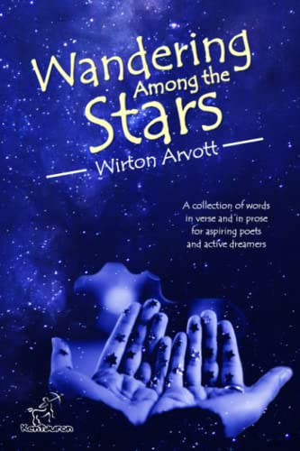 9781514757741: Wandering Among the Stars: A Poetic Story with Prose Poems & Inspirational Quotes