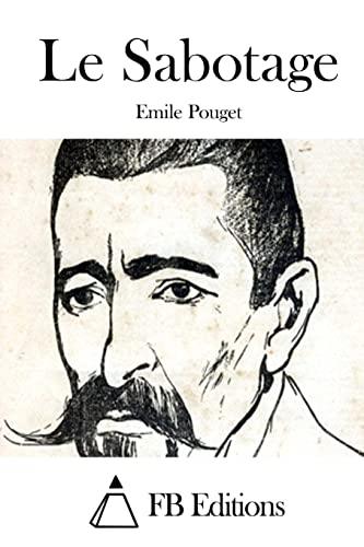 Le Sabotage: Pouget, Emile
