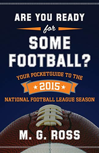 9781514759523: Are You Ready for Some Football 2015: Your Pocket Guide to the 2015 National Football League Season: Volume 2 (Are You Ready for Football)
