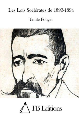 Les Lois Sc?l?rates de 1893-1894: Pouget, Emile