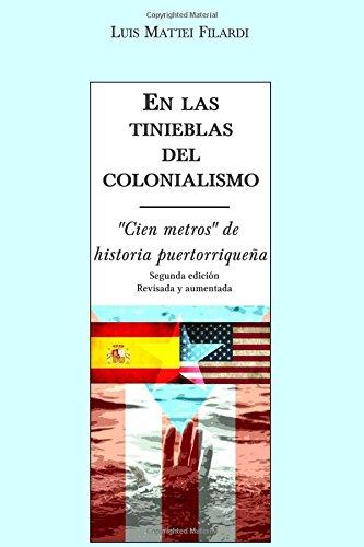 9781514760260: En las tinieblas del colonialismo: