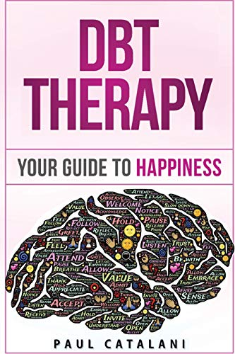 9781514763094: DBT Therapy: Your Guide to Happiness